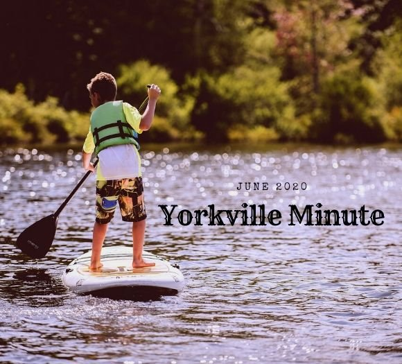 Yorkville Minute Newsletter - June 15, 2020 Edition