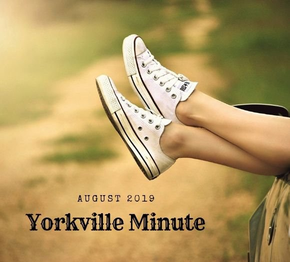 The Yorkville Minute Newsletter, August 1, 2019 Edition