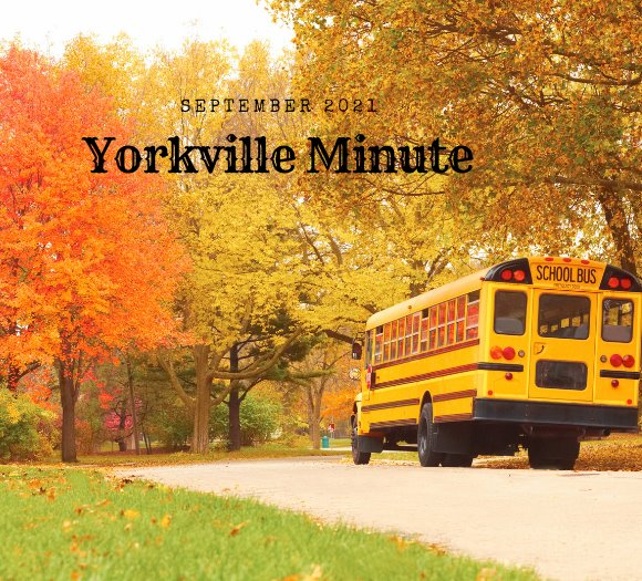 The Yorkville Minute - September 15, 2021 Edition