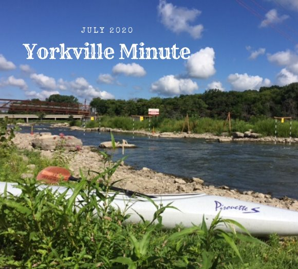 The Yorkville Minute Newsletter - July 15, 2020 Edition