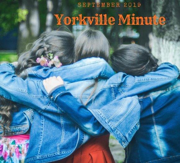 The Yorkville Minute Newsletter, September 16, 2019 Edition