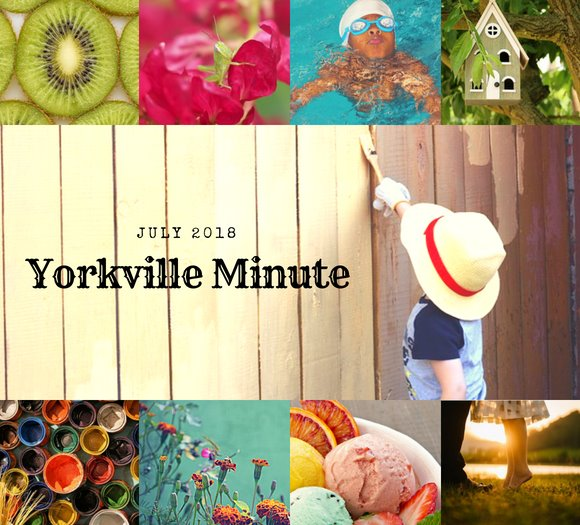 Yorkville Minute July 16, 2018 Edition