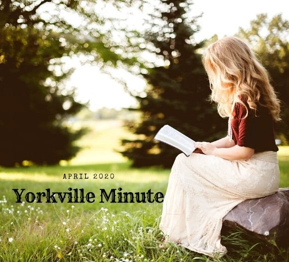 The Yorkville Minute Newsletter - April 1, 2020 Edition