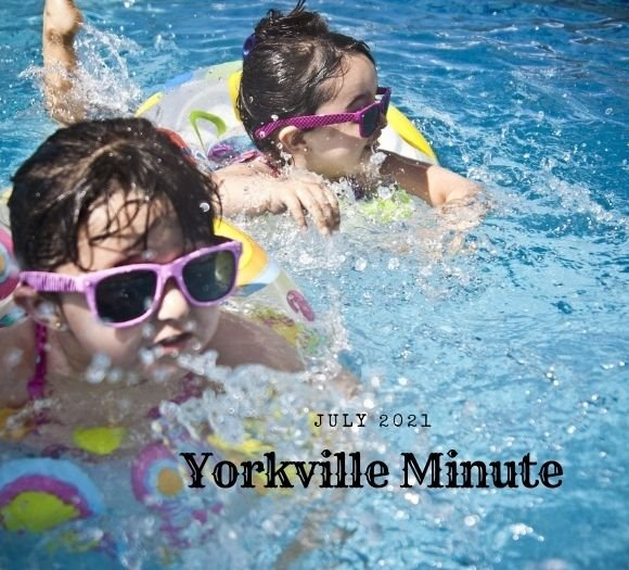 The Yorkville Minute - July 15, 2021 Edition