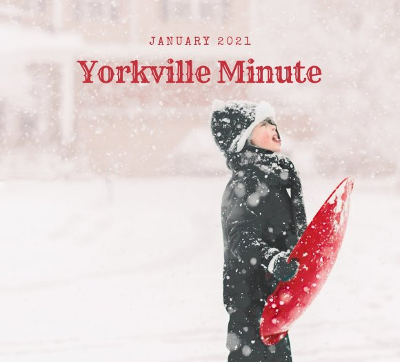 The Yorkville Minute - January 15, 2021 Edition