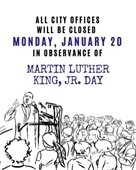 City Offices Closed, MLK Jr. Day January 20th