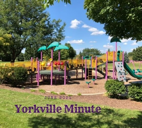 The Yorkville Minute - June 1, 2021 Edition