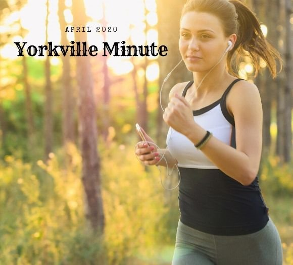 The Yorkville Minute Newsletter - April 15, 2020