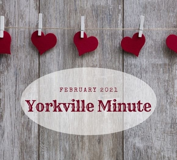 The Yorkville Minute - February 1, 2021
