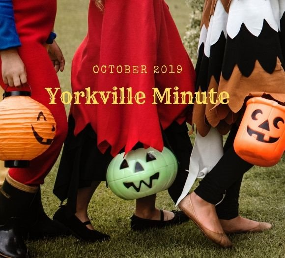 The Yorkville Minute, October 15, 2019 Edition
