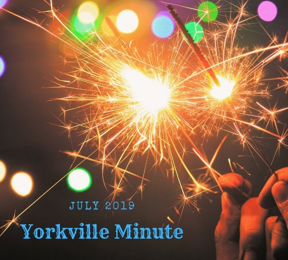 Yorkville Minute - July 1, 2019 Edition