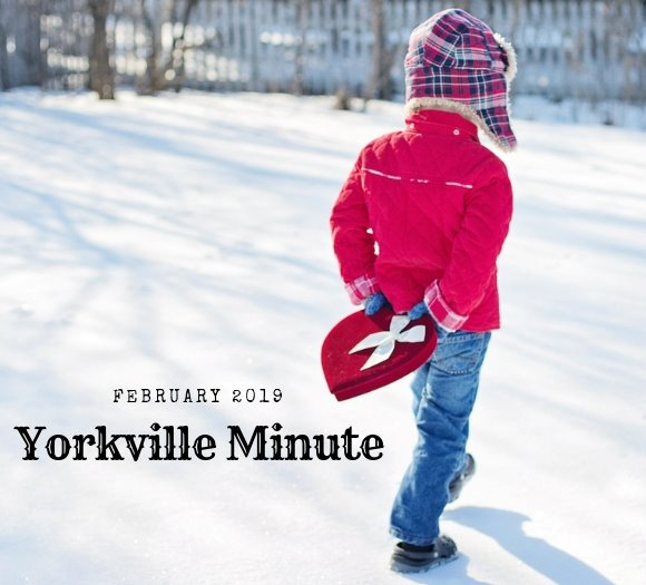 Yorkville Minute February 15, 2019 Edition