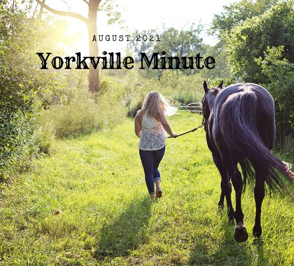 The Yorkville Minute - August 16, 2021 Edition