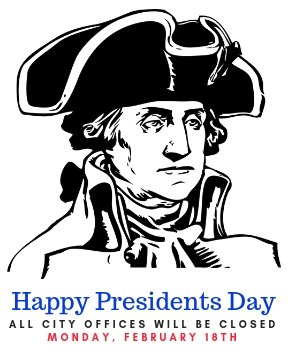 City Offices Closed in Observance of Presidents Day
