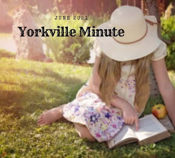 The Yorkville Minute - June 15, 2021 Edition