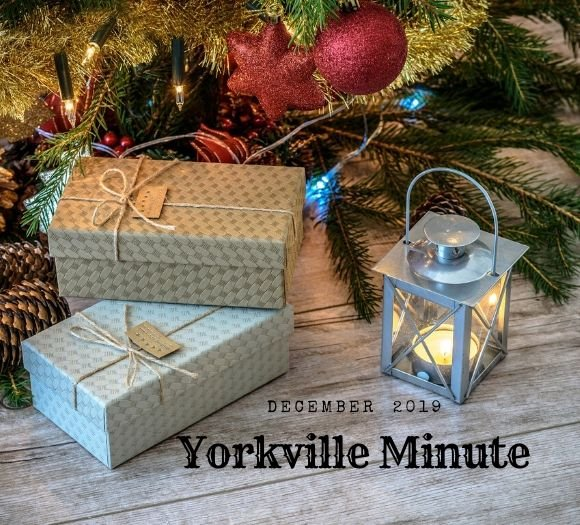 Yorkville Minute Newsletter - December 2, 2019