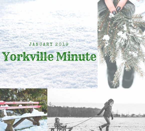 January 15, 2019 Yorkville Minute Newsletter
