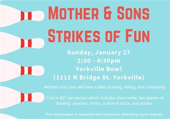 Mother and Sons Strikes of Fun January 27th