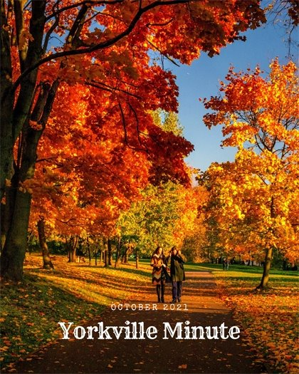 The Yorkville Minute - October 1, 2021 Edition